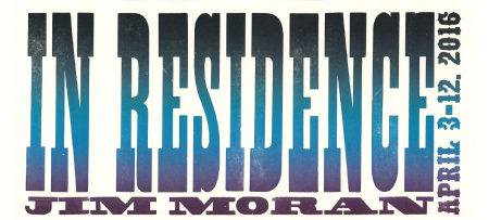 in residence: jim moran april 3-12, 2016