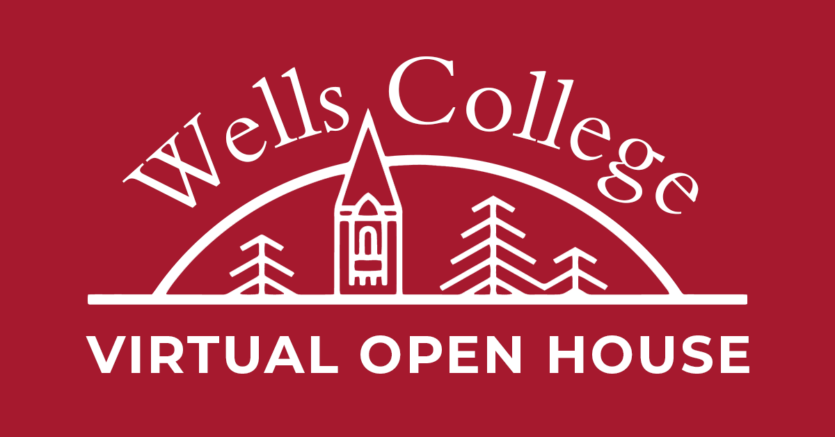 Wells College Spring Virtual Open House 2020